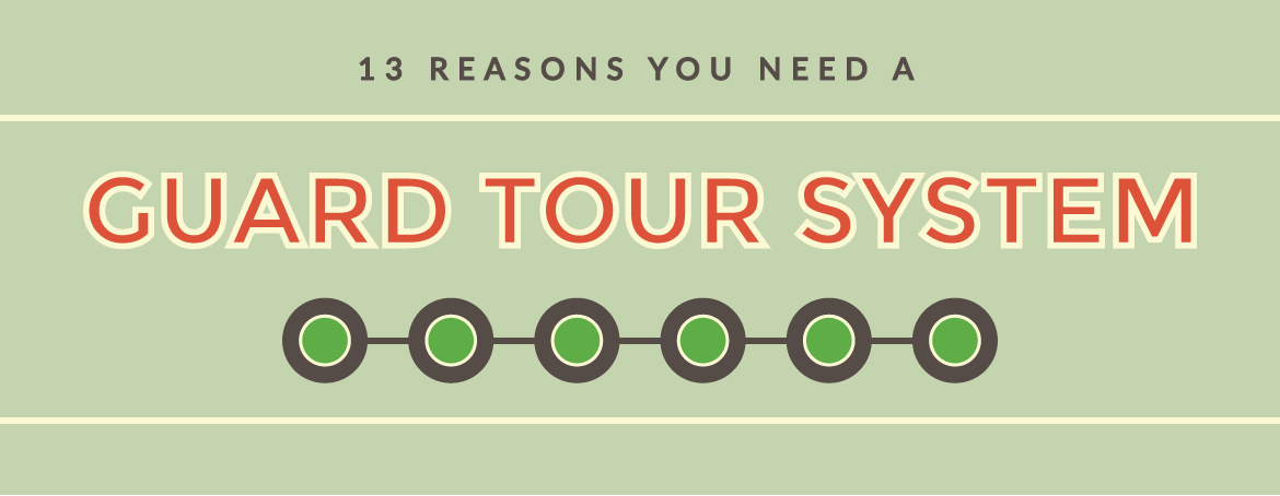 Why you need a guard tour system