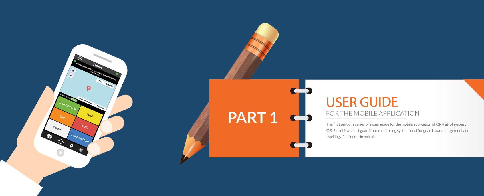 Getting into QR-Patrol mobile application - Part 1 | QR-Patrol
